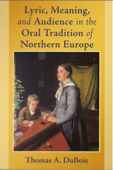 Cover photo, Lyric, Meaning, and Audience in the Oral Tradition of Northern Europe