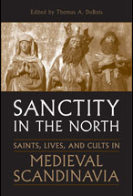 Cover photo, Sanctity in the North: Saints, Lives and Cults in Medieval Scandinavia